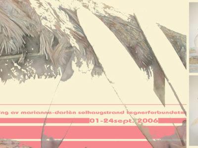 California Dreams, Solo Exhibition,Tegneforbundet, 2006